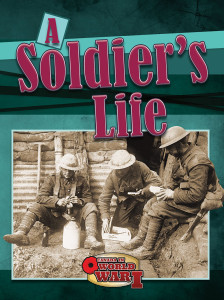 CWWI-A-Soldiers-Life